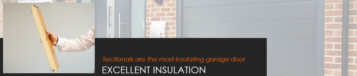 Sectional garage doors offer excellent levels of thermal and acoustic insulation