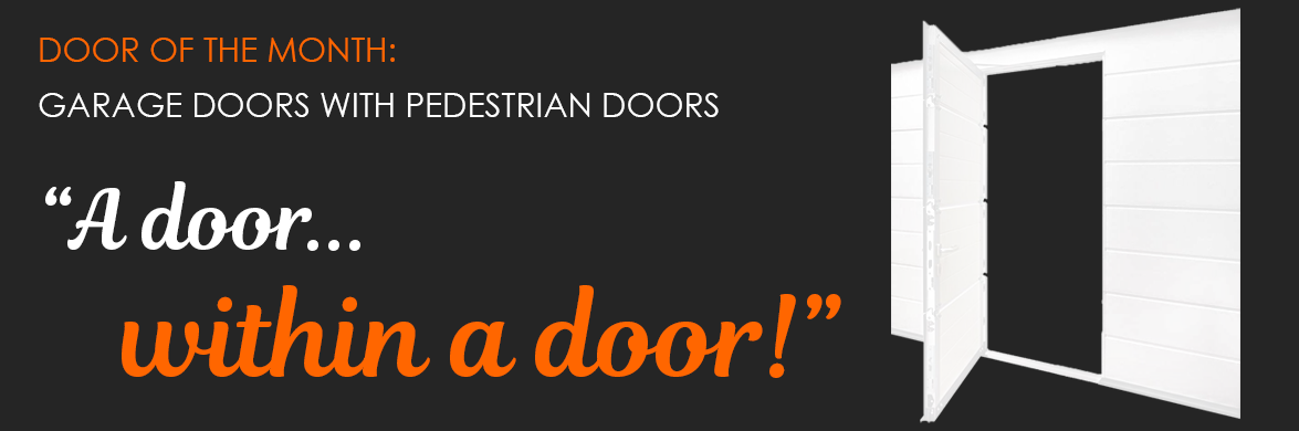 Door of the month from The Garage Door Centre: Wicket Doors