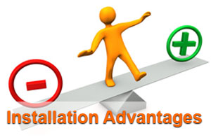 Installation Advantages