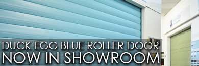 Duck Egg Blue Roller Door Now in Showroom