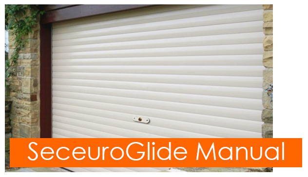 SeceuroGlide Manually controlled roller door