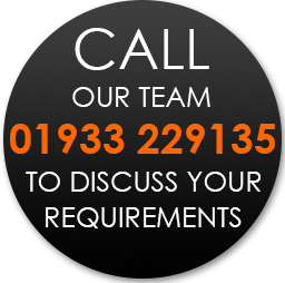 Call 01933 229135 to discuss your requirements