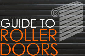 Our Guide to Roller Doors